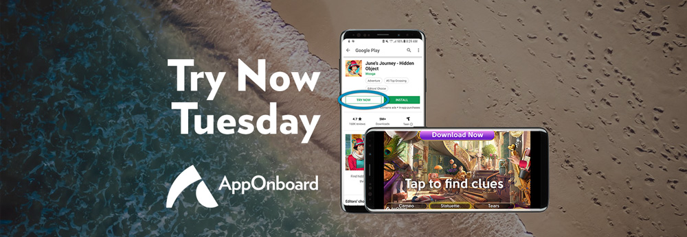 Try Now Tuesday: Wooga Begins Its June's Journey with Google Play Instant by Using AppOnboard's App Store Demos