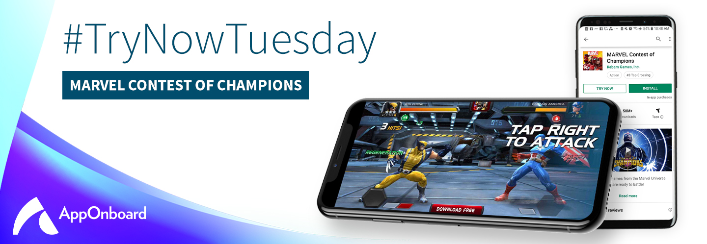 """Try Now Tuesday: Kabam Launches Its """"Try Now"""" Experience for MARVEL Contest of Champions on the Google Play Store via AppOnboard"""